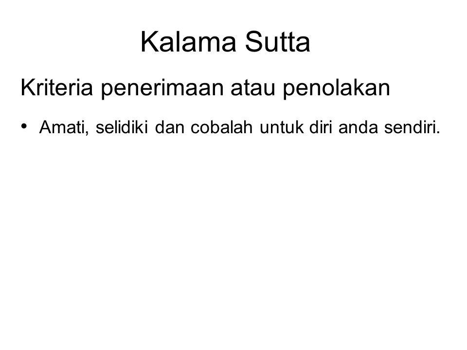 Kalama Sutta Kriteria penerimaan atau penolakan
