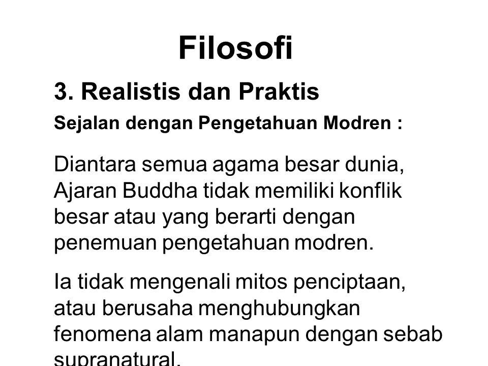 Filosofi 3. Realistis dan Praktis