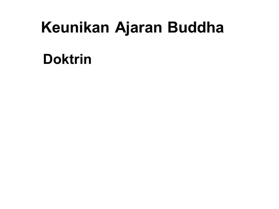Keunikan Ajaran Buddha