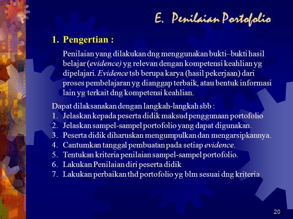 E. Penilaian Portofolio
