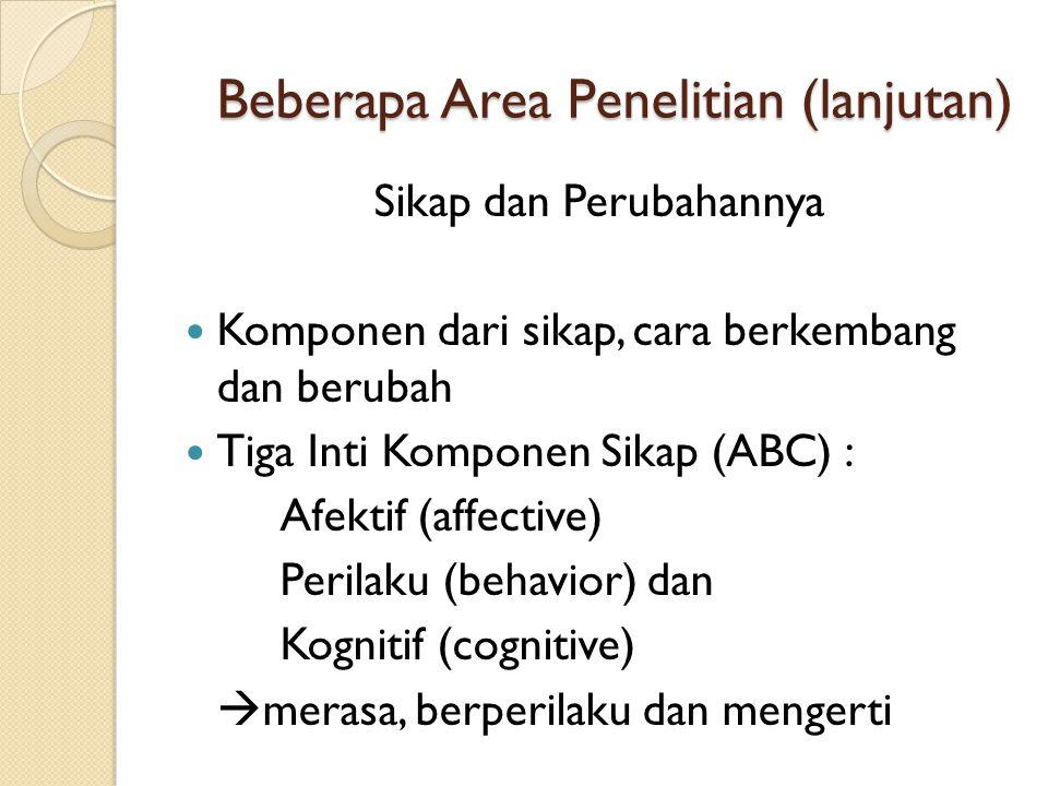 Beberapa Area Penelitian (lanjutan)