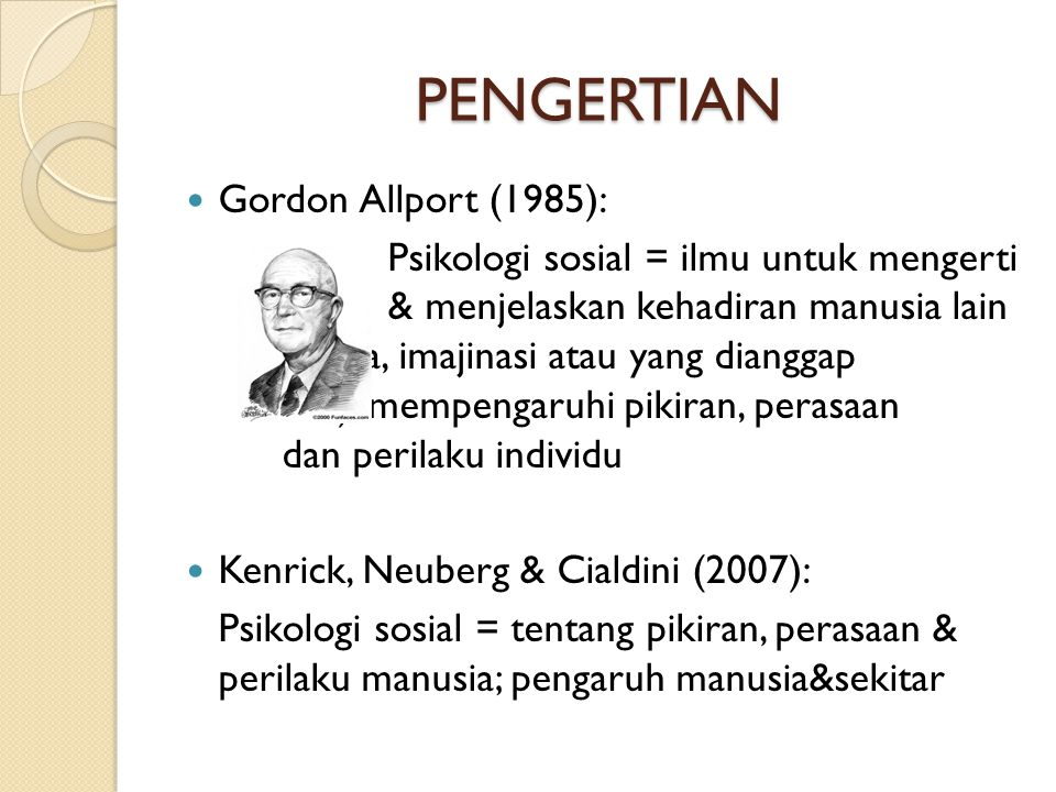 Pengertian Gordon Allport (1985):