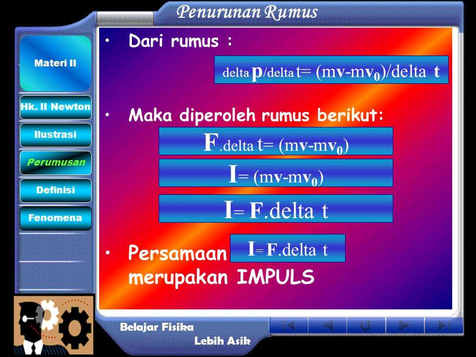 delta p/delta t= (mv-mv0)/delta t