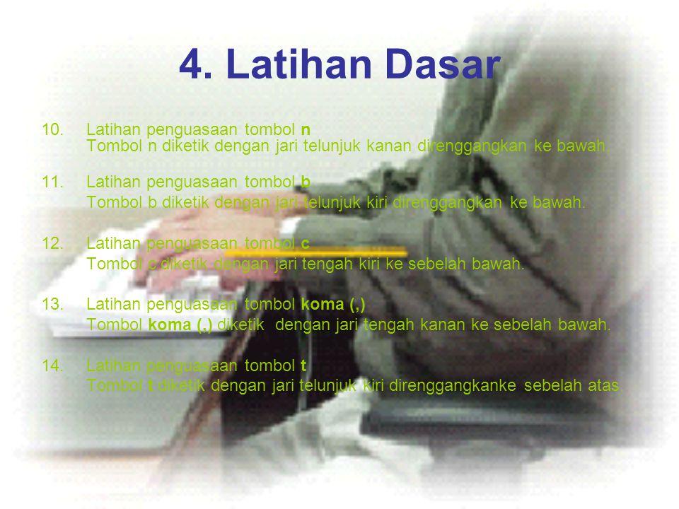 4. Latihan Dasar Latihan penguasaan tombol n