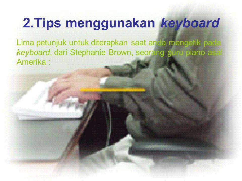 2.Tips menggunakan keyboard
