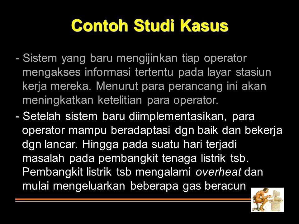 Contoh Studi Kasus - Sistem yang baru mengijinkan tiap operator