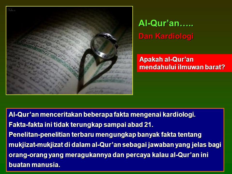 Al-Qur'an….. Dan Kardiologi Apakah al-Qur'an mendahului ilmuwan barat