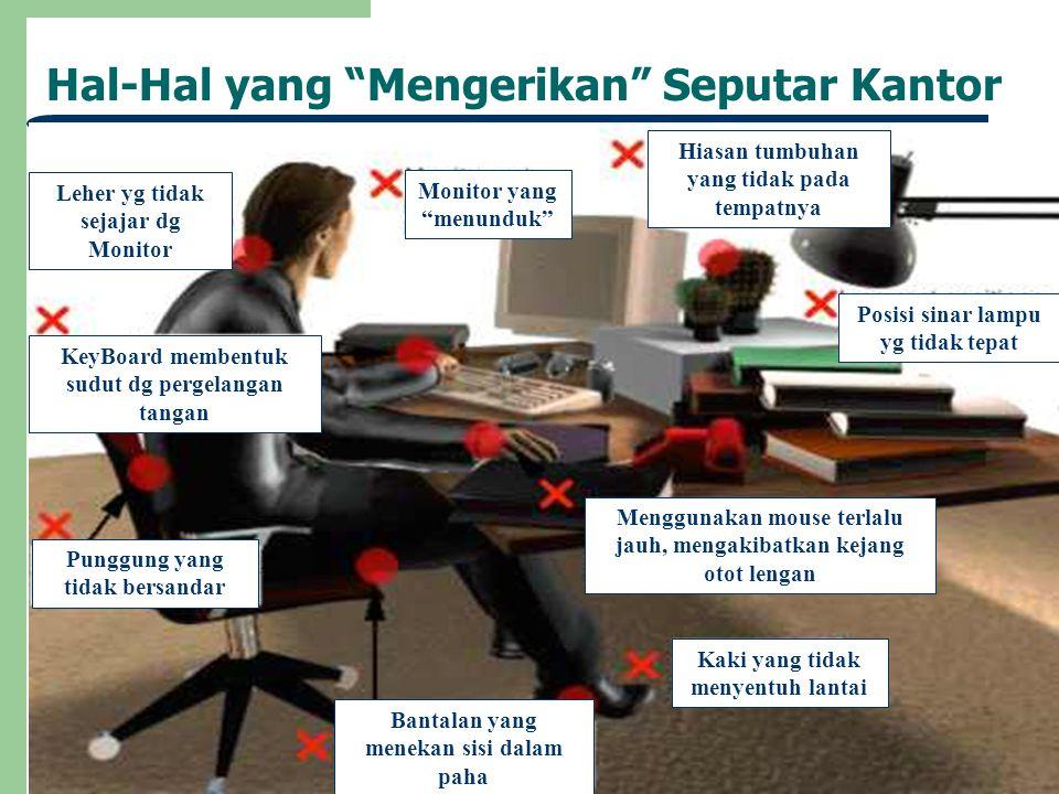 Hal-Hal yang Mengerikan Seputar Kantor