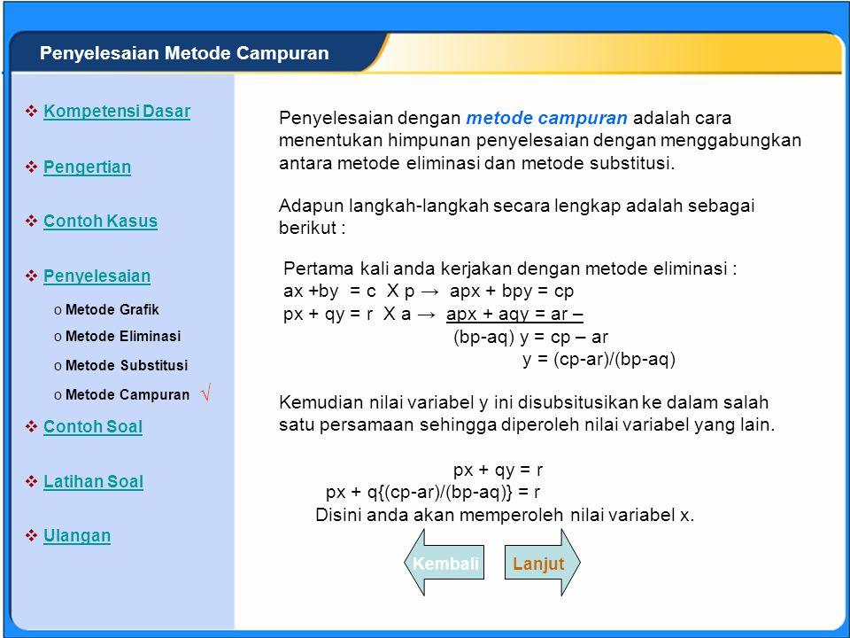 √ Penyelesaian Metode Campuran