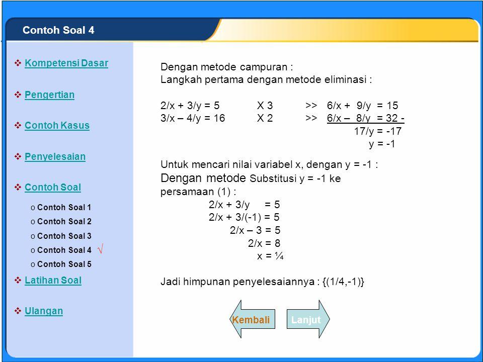 Dengan metode Substitusi y = -1 ke persamaan (1) :