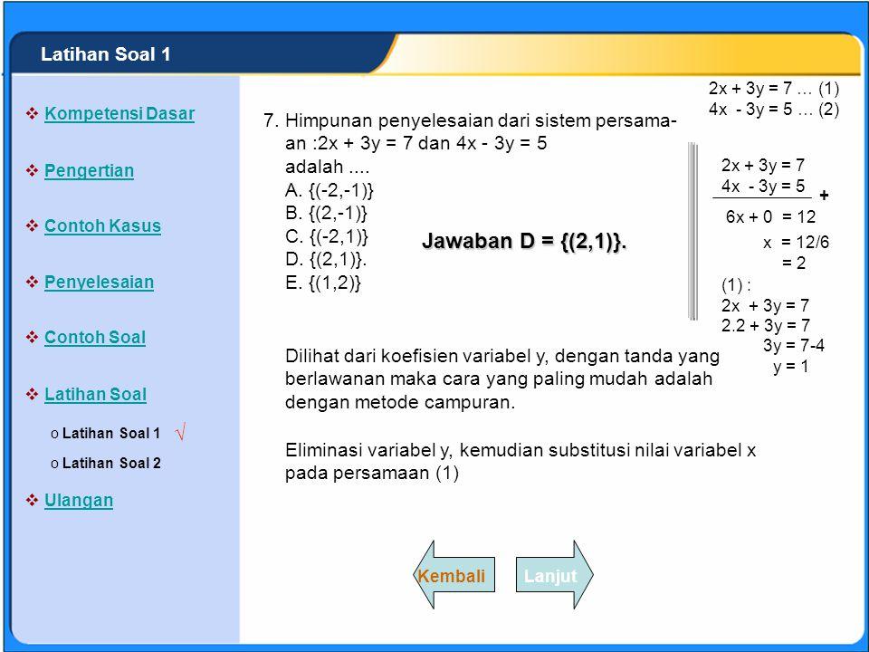 Jawaban D = {(2,1)}. √ Latihan Soal 1 7.