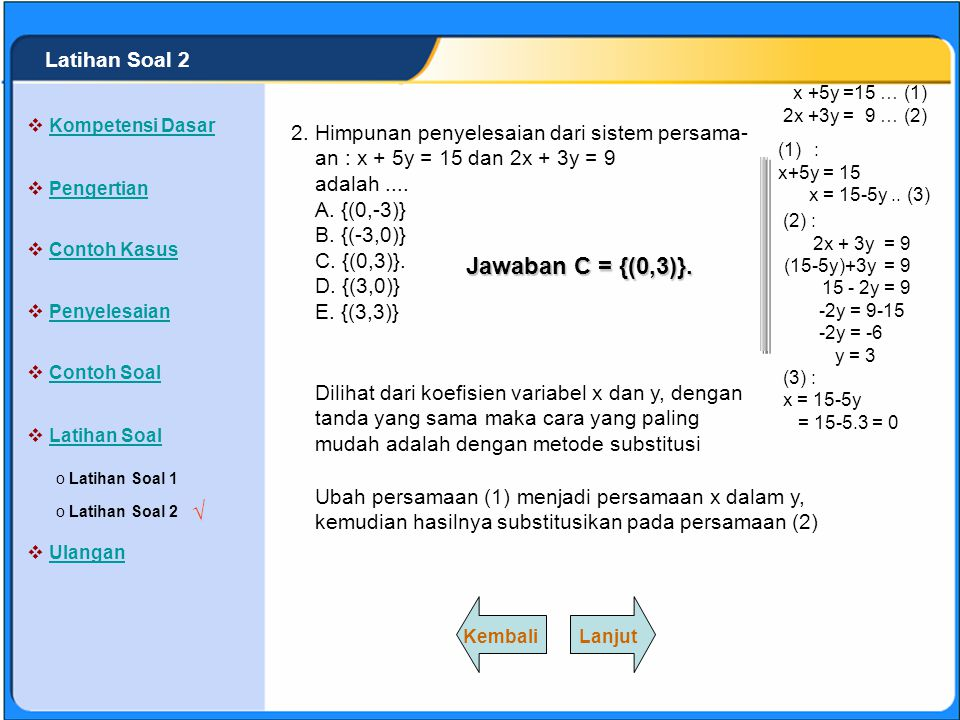 Jawaban C = {(0,3)}. √ Latihan Soal 2 2.