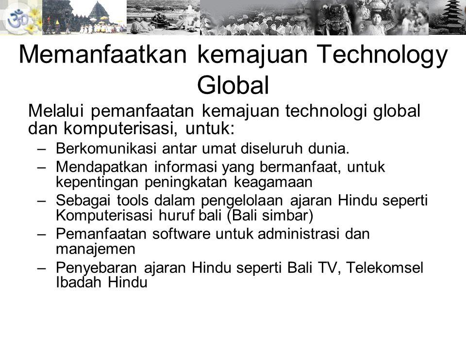 Memanfaatkan kemajuan Technology Global