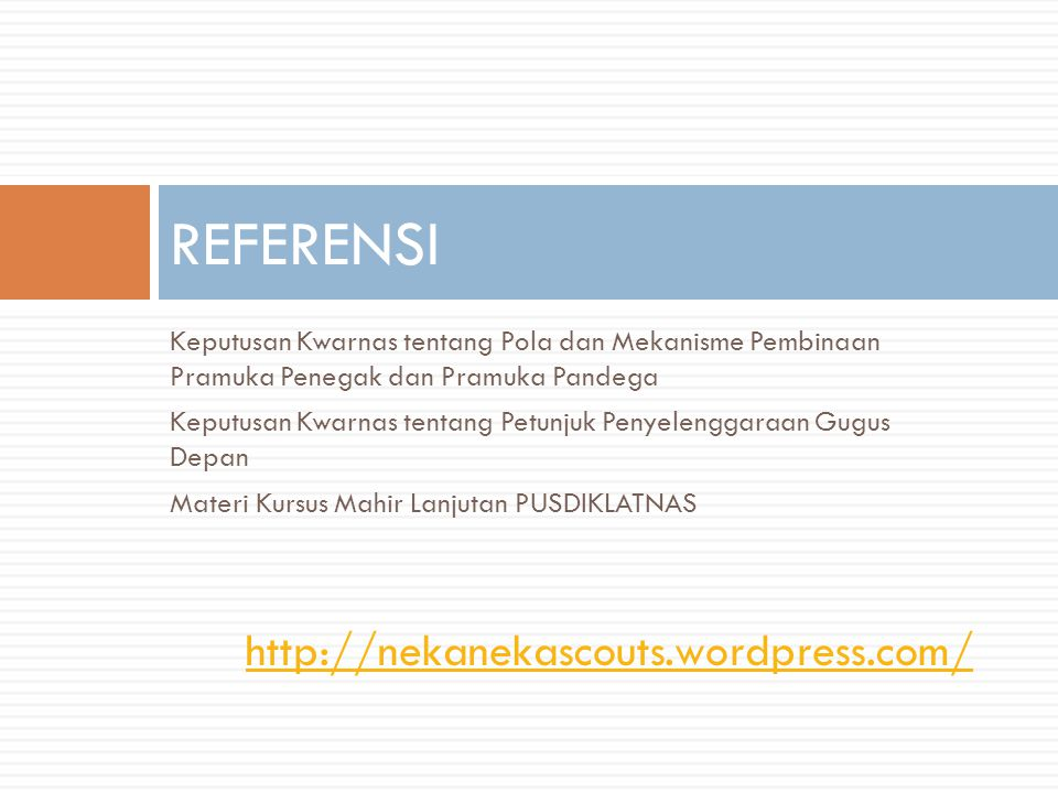 REFERENSI http://nekanekascouts.wordpress.com/