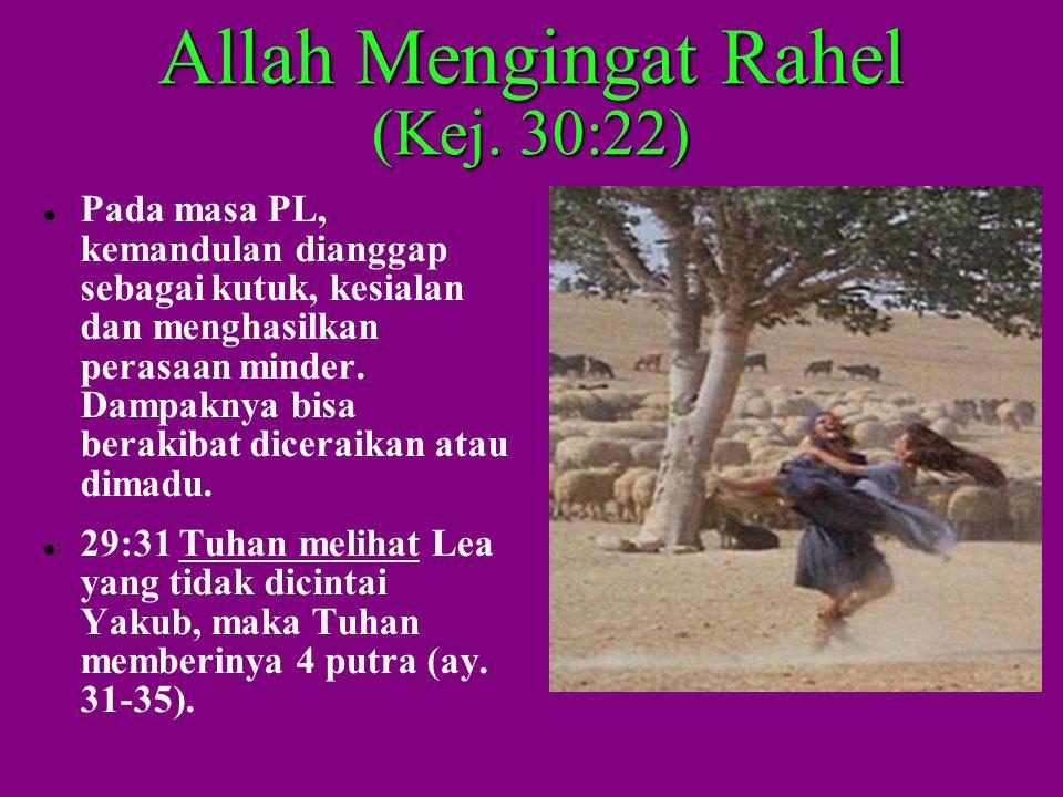 Allah Mengingat Rahel (Kej. 30:22)