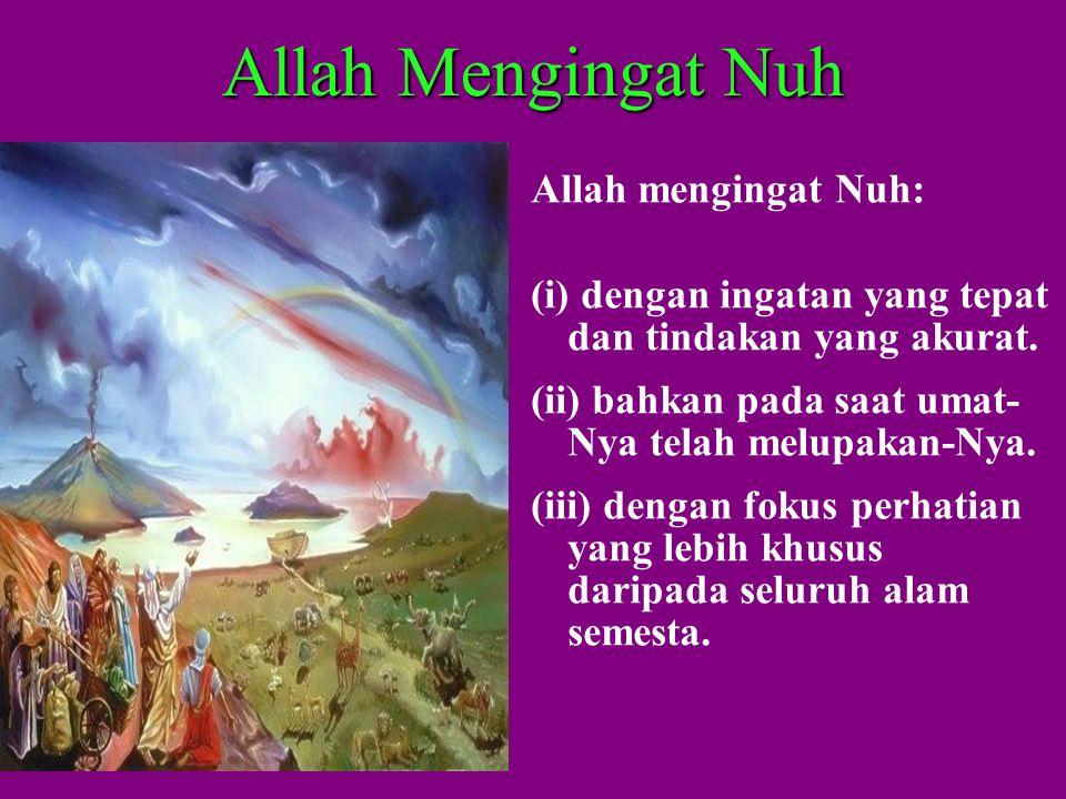 Allah Mengingat Nuh Allah mengingat Nuh: