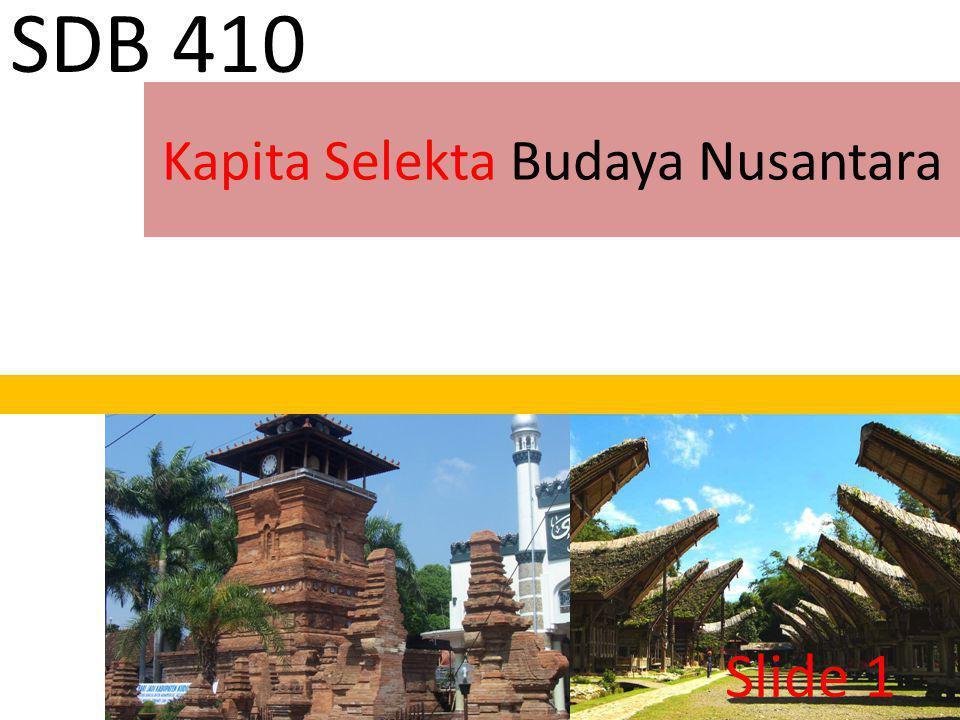 Kapita Selekta Budaya Nusantara