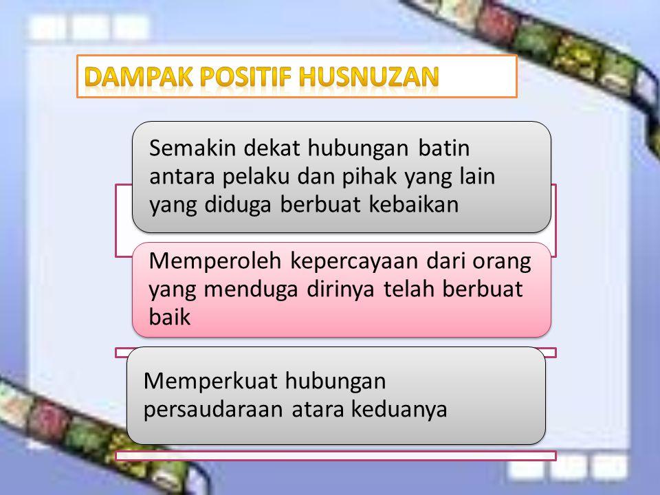 Dampak Positif Husnuzan