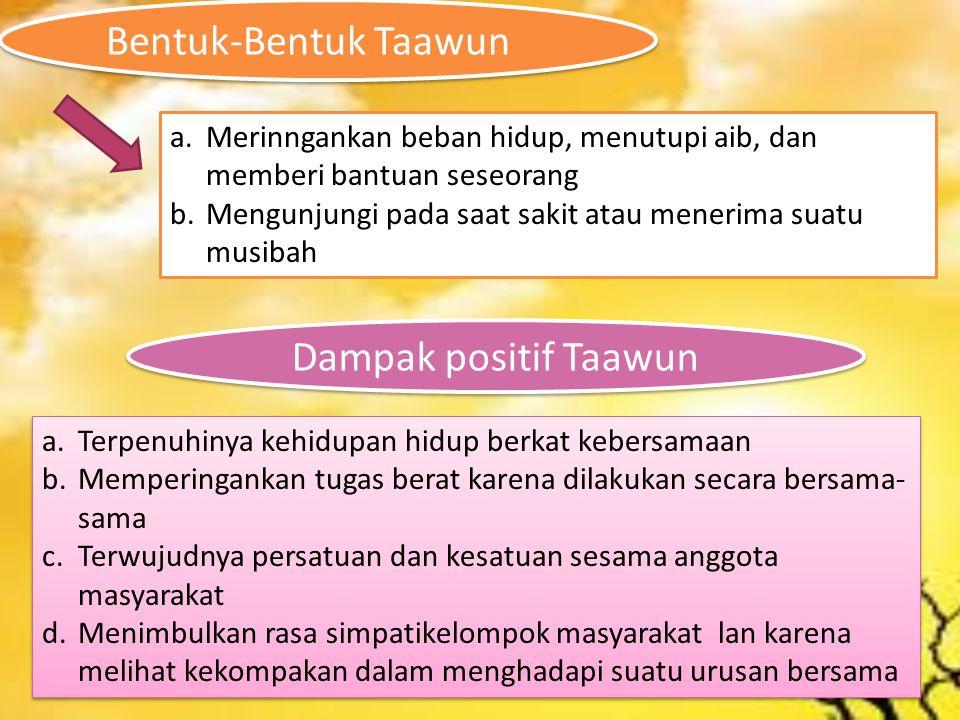 Bentuk-Bentuk Taawun Dampak positif Taawun