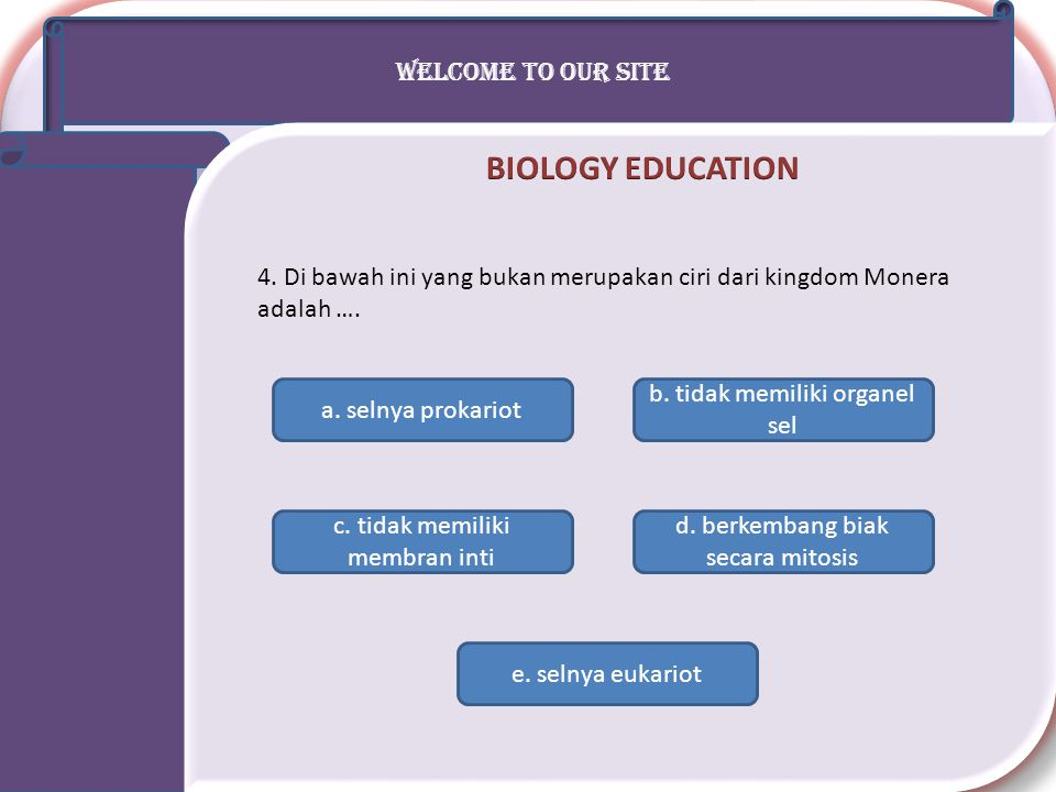 BIOLOGY EDUCATION WELCOME TO OUR SITE