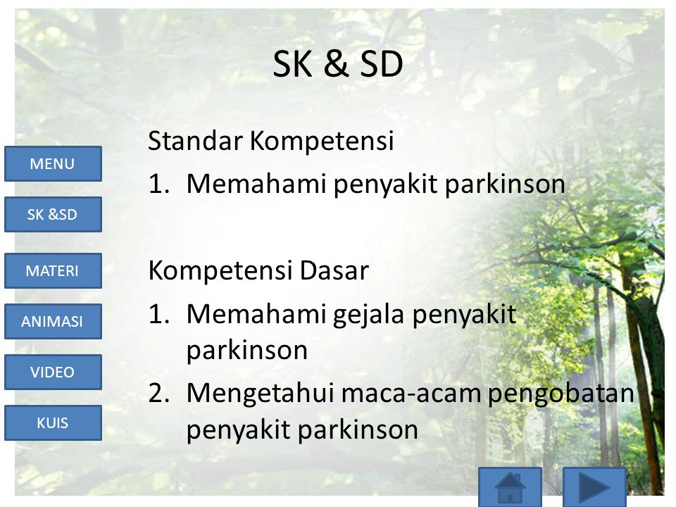 SK & SD Standar Kompetensi Memahami penyakit parkinson