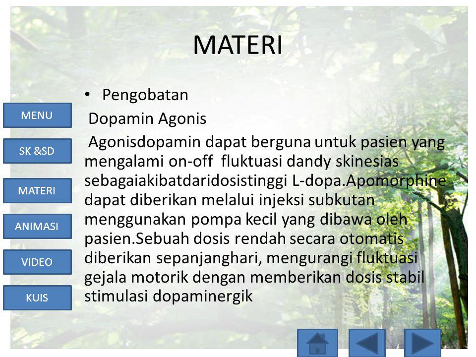 MATERI Pengobatan Dopamin Agonis