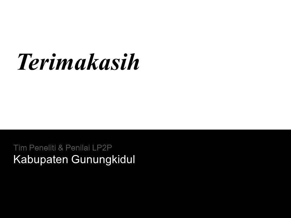 Terimakasih Tim Peneliti & Penilai LP2P Kabupaten Gunungkidul