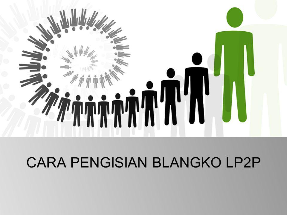 CARA PENGISIAN BLANGKO LP2P