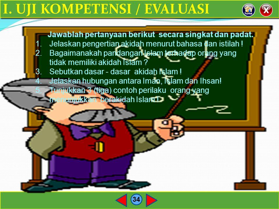 I. UJI KOMPETENSI / EVALUASI