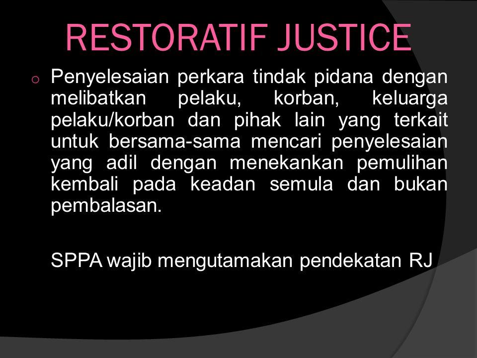 RESTORATIF JUSTICE