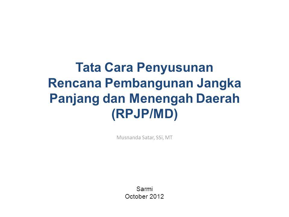 Rencana Pembangunan Jangka Panjang dan Menengah Daerah (RPJP/MD)