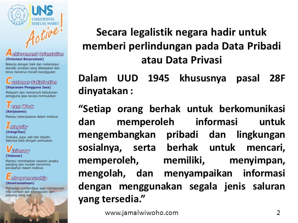 Secara legalistik negara hadir untuk memberi perlindungan pada Data Pribadi atau Data Privasi