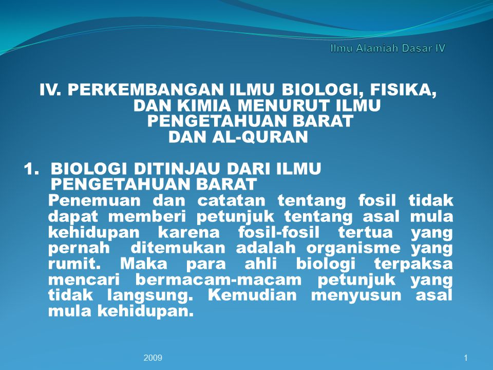 IV. PERKEMBANGAN ILMU BIOLOGI, FISIKA,