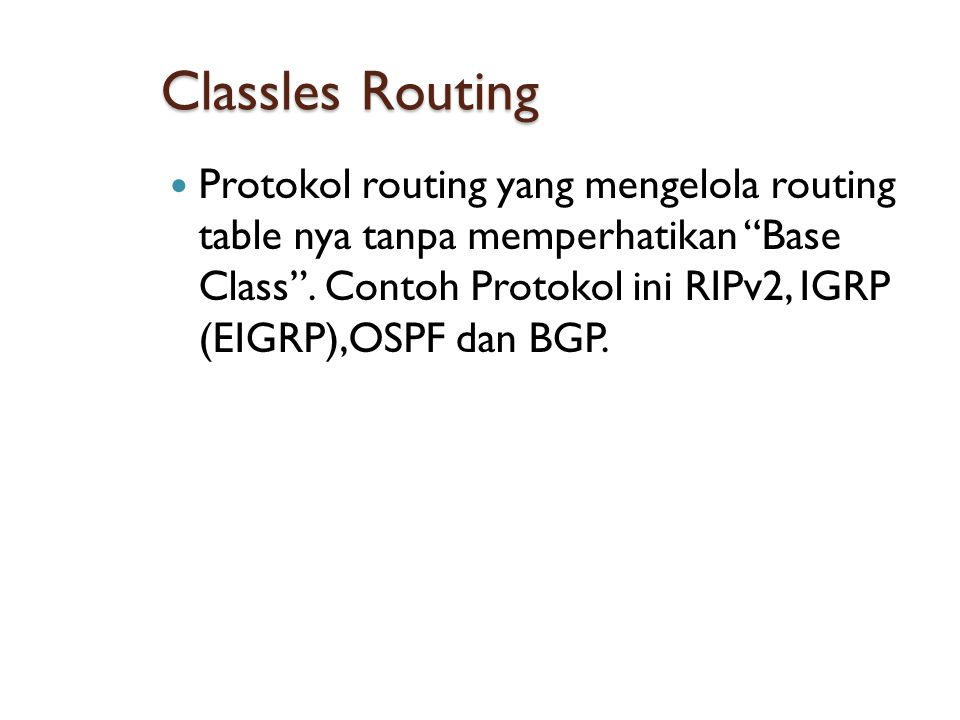 Classles Routing