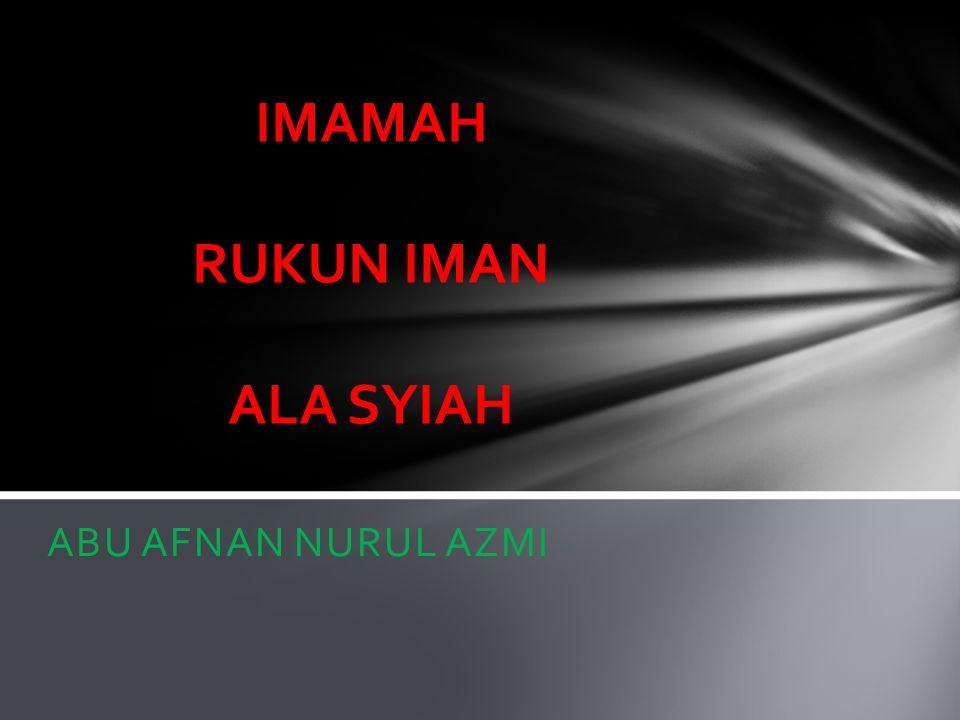 IMAMAH RUKUN IMAN ALA SYIAH