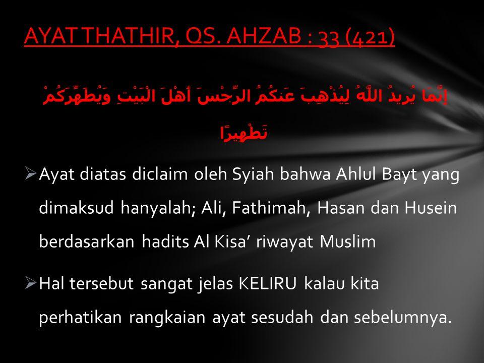 AYAT THATHIR, QS. AHZAB : 33 (421)