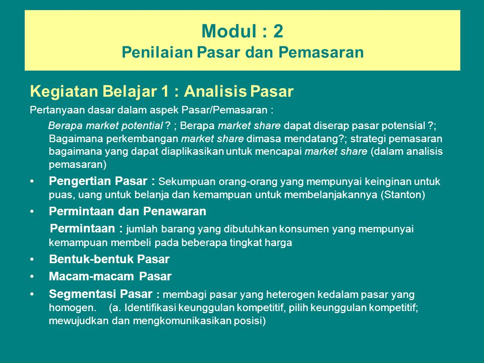 Modul : 2 Penilaian Pasar dan Pemasaran