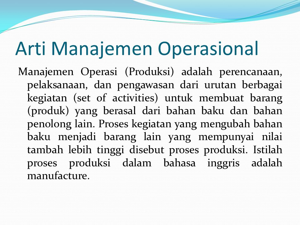 Arti Manajemen Operasional