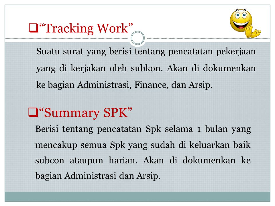 Summary SPK Tracking Work