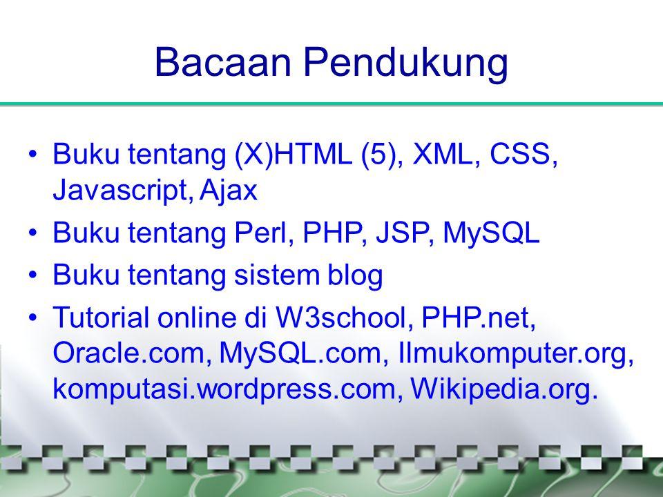 Bacaan Pendukung Buku tentang (X)HTML (5), XML, CSS, Javascript, Ajax