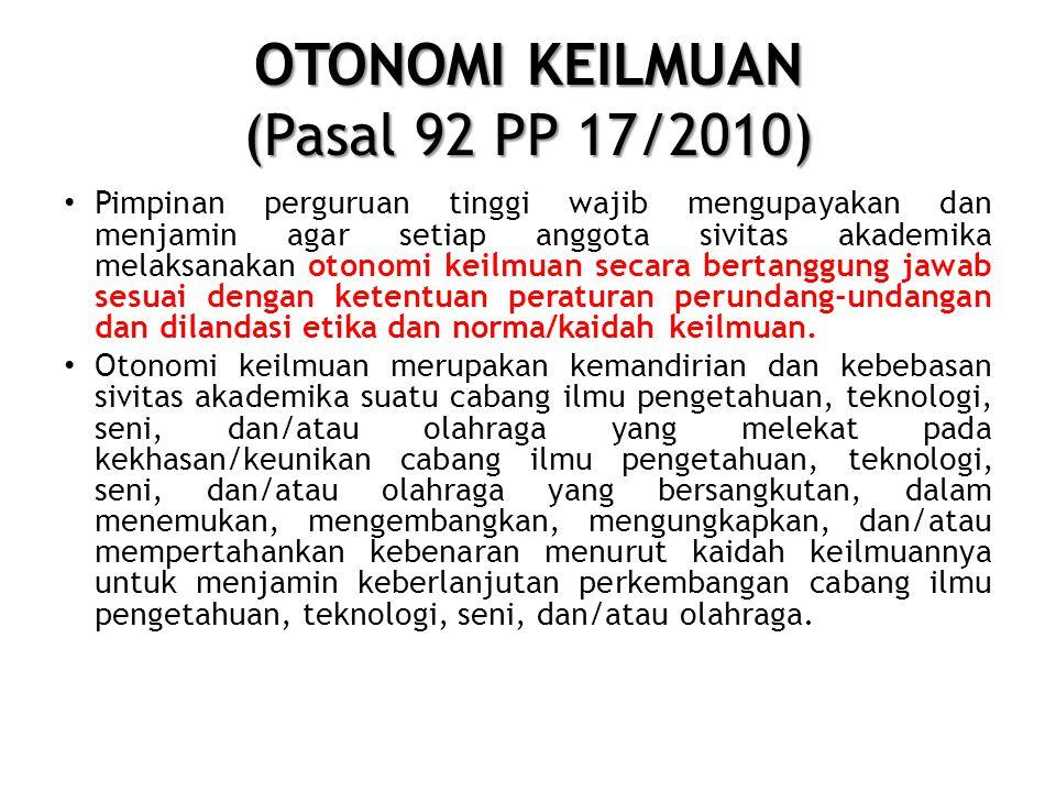 OTONOMI KEILMUAN (Pasal 92 PP 17/2010)