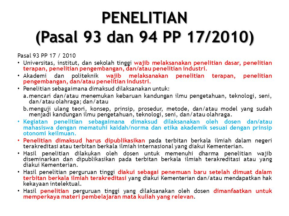 PENELITIAN (Pasal 93 dan 94 PP 17/2010)