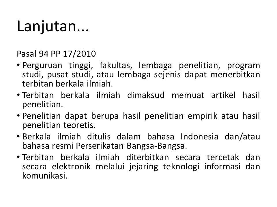 Lanjutan... Pasal 94 PP 17/2010.