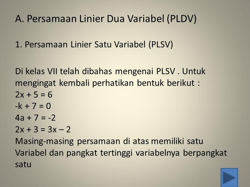 A. Persamaan Linier Dua Variabel (PLDV)