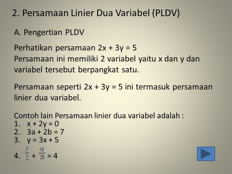 2. Persamaan Linier Dua Variabel (PLDV)