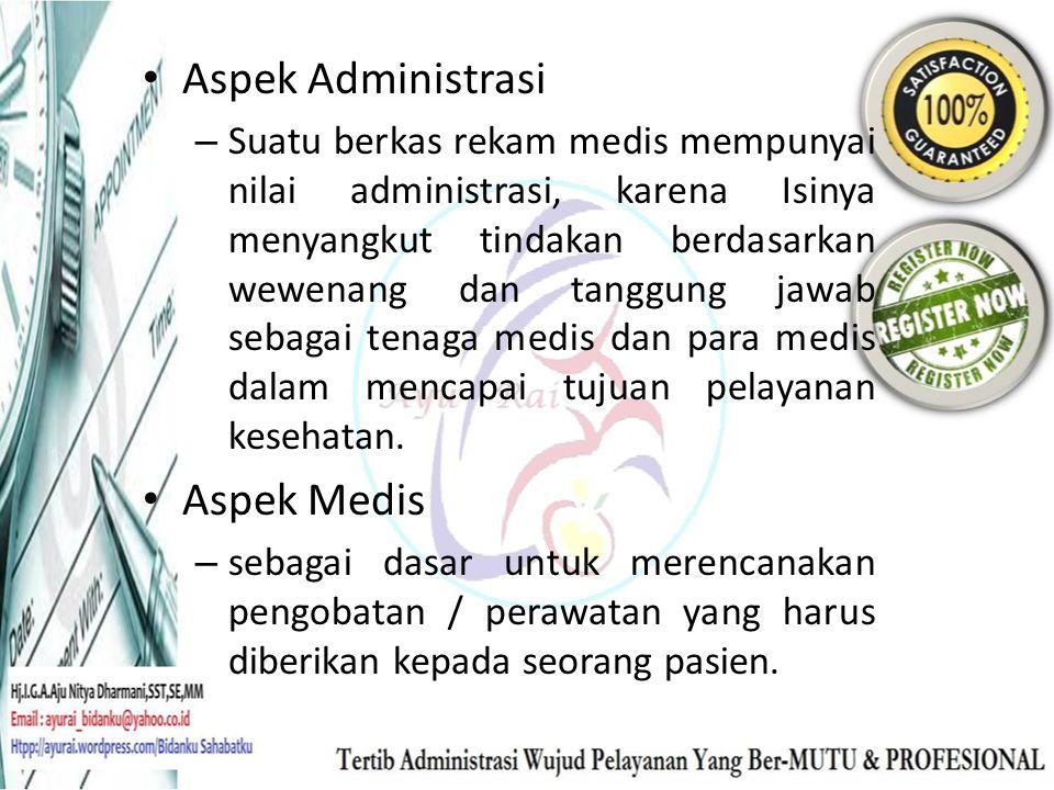 Aspek Administrasi Aspek Medis