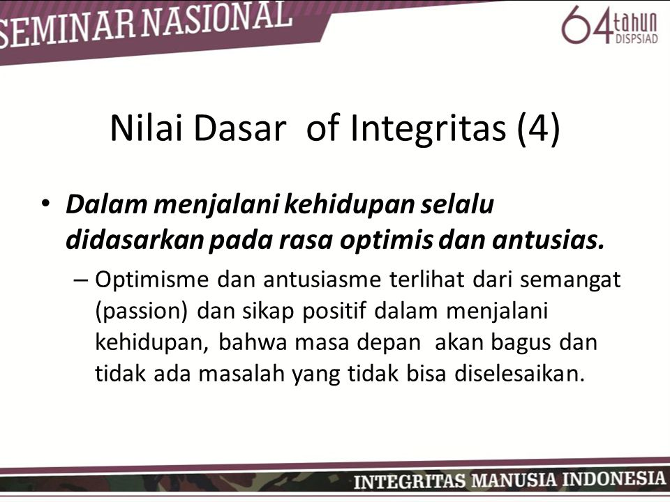Nilai Dasar of Integritas (4)