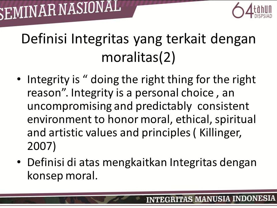 Definisi Integritas yang terkait dengan moralitas(2)
