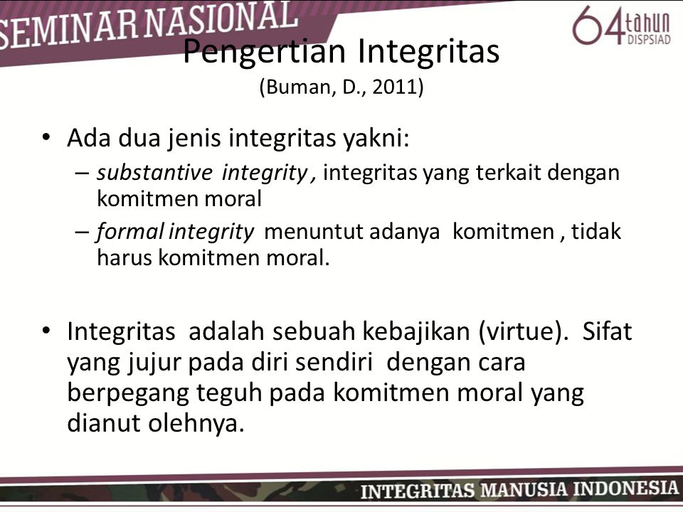 Pengertian Integritas (Buman, D., 2011)