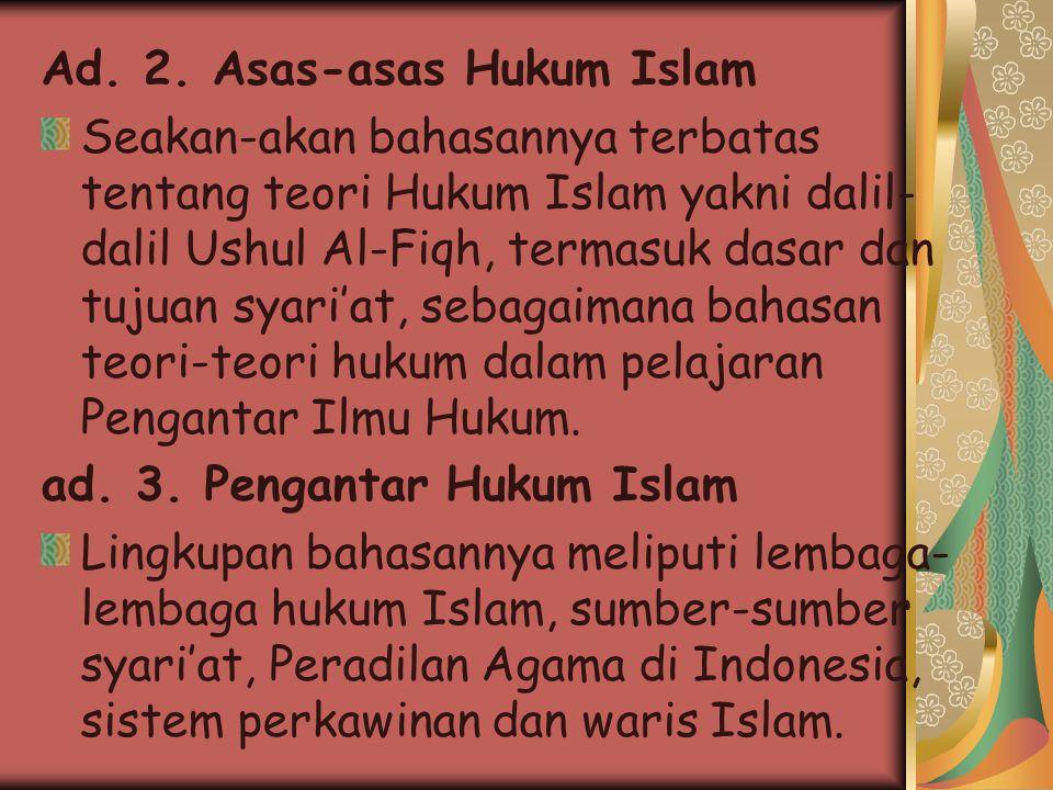 Ad. 2. Asas-asas Hukum Islam